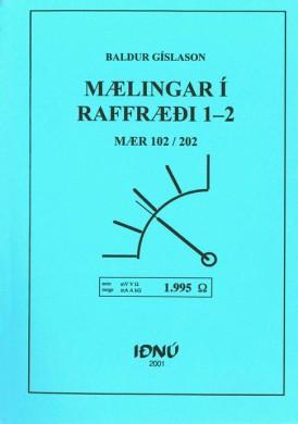 Mælingar-í-Raffræði-1-2---MÆR-102-og-MÆR-202