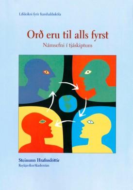 Orð eru til alls fyrst
