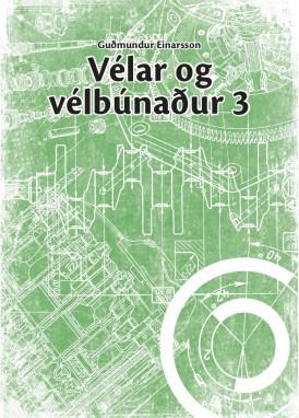Velar og velbunadur 3