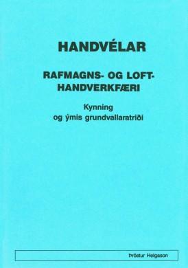 Handvélar---Rafmagns--og-lofthandverkfæri