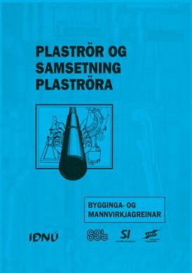 Plaströr og samsetning plaströra