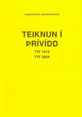 Teiknun-í-þrívídd---TTF-1012-&-TTF-2024