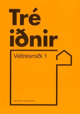 Véltrésmíði-1