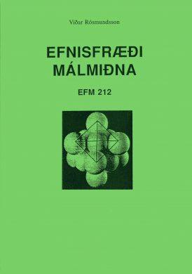 Efnisfræði málmiðna - EFM 212