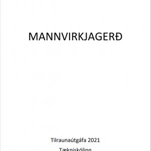 Mannvirkjagerð – tilraunaútgáfa 2021 – Tækniskólinn.